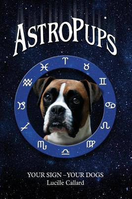 AstroPups - Callard, Lucille
