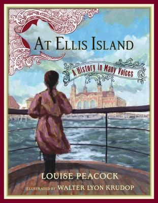 At Ellis Island: A History in Many Voices - Peacock, Louise