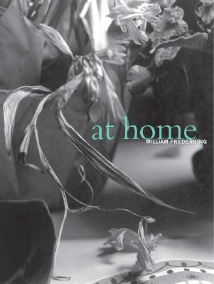 At Home - Frederking, William, and Savarese, Brandy (Afterword by)