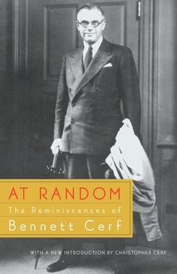 At Random: The Reminiscences of Bennett Cerf - Cerf, Bennett
