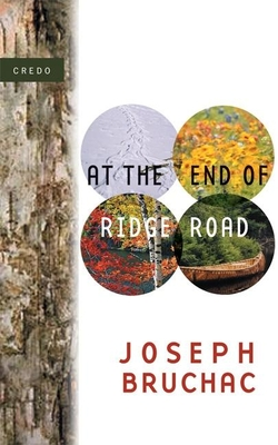 At the End of Ridge Road - Bruchac, Joseph