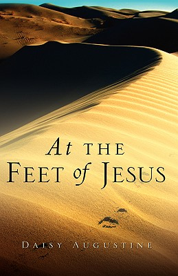 At the Feet of Jesus - Augustine, Daisy