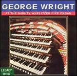 At the Mighty Wurlitzer Pipe Organ - George Wright
