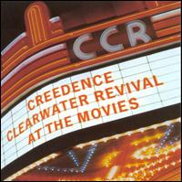 At the Movies - Creedence Clearwater Revival