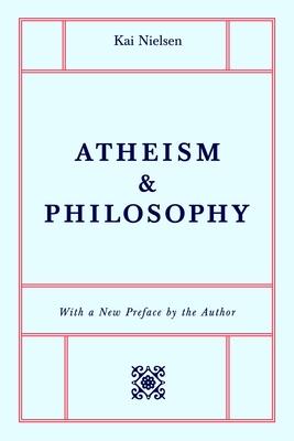Atheism & Philosophy - Nielsen, Kai