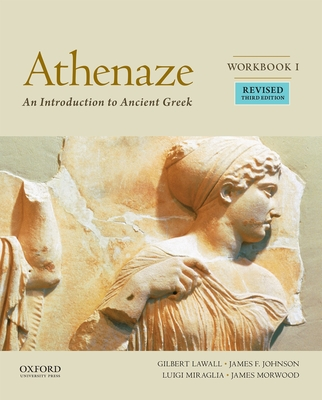 Athenaze, Workbook I: An Introduction to Ancient Greek - Balme, Maurice, and Lawall, Gilbert, and Morwood, James