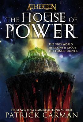 Atherton #1: The House of Power - Carman, Patrick