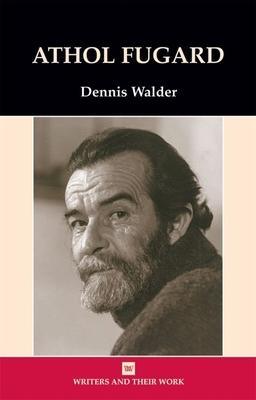 Athol Fugard - Walder, Dennis