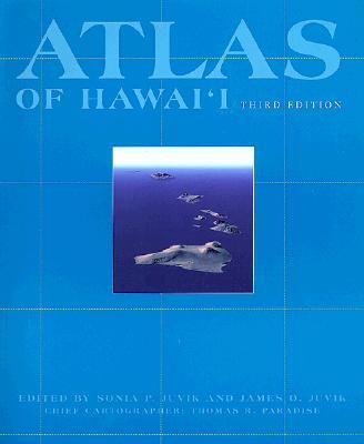 Atlas of Hawaii - Juvik, Sonia (Volume editor), and Juvik, James O. (Volume editor)