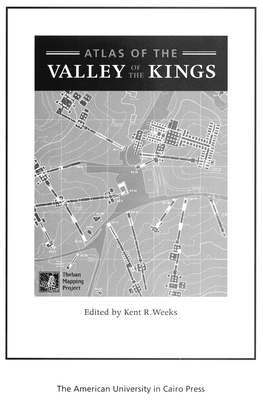 Atlas of the Valley of the Kings - Weeks, Kent R (Editor)