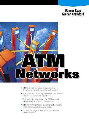 ATM Networks - Kyas, Othmar, and Crawford, Gregan