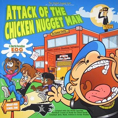 Attack of the Chicken Nugget Man: A North Carolina Eog Adventure - Sathy, Kumar