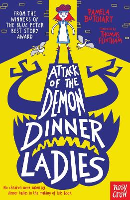 Attack of the Demon Dinner Ladies - Butchart, Pamela
