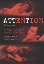 Attention (L'Attenzione)