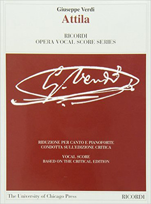 Attila: The Piano-Vocal Score - Verdi, Giuseppe