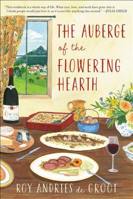 Auberge of the Flowering Hearth - De Groot, Roy Andries