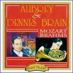 Aubrey & Dennis Brain play Mozart & Brahms