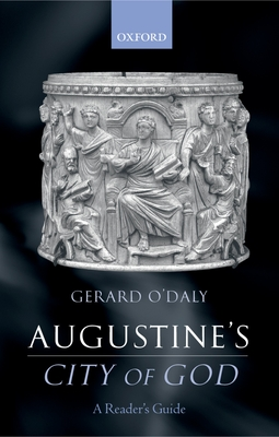 Augustine's City of God: A Reader's Guide - O'Daly, Gerard