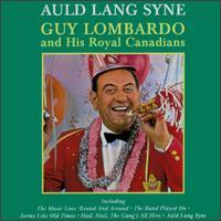 Auld Lang Syne [Pro Arte] - Guy Lombardo