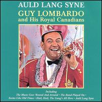 Auld Lang Syne [Universal Special Products] - Guy Lombardo