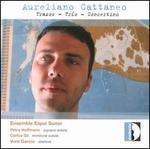 Aureliano Cattaneo: Trazos; Trío; Concertino