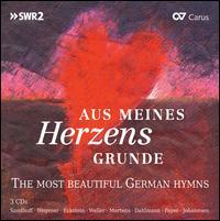 Aus meines Herzens Grunde - Andreas Weller (tenor); Götz Payer (piano); Kay Johannsen (organ); Klaus Mertens (bass baritone);...