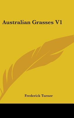 Australian Grasses V1 - Turner, Frederick