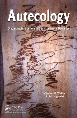 Autecology: Organisms, Interactions and Environmental Dynamics - Walter, Gimme H