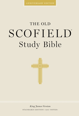 Authorized King James Version: The Old Scofield Study Bible -
