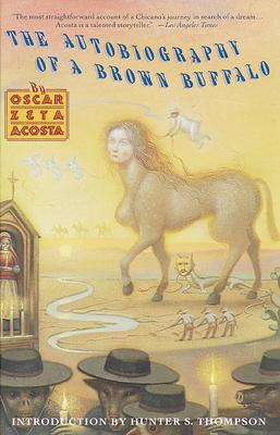 Autobiography of a Brown Buffalo - Acosta, Oscar Zeta