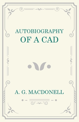 Autobiography of a CAD - Macdonell, A G