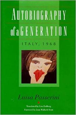 Autobiography of a Generation - Passerini, Luisa