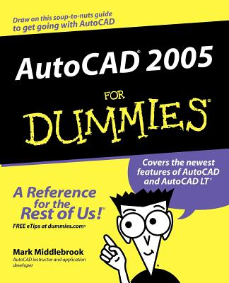 AutoCAD 2005 for Dummies - Middlebrook, Mark