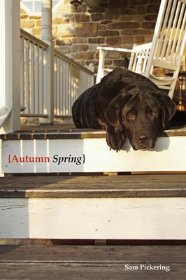 Autumn Spring - Pickering, Samuel F