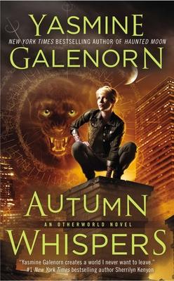 Autumn Whispers: An Otherworld Novel - Galenorn, Yasmine