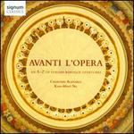 Avanti l'Opera: An A-Z of Italian Baroque Overtures - Charivari Agréable; Simon Desbruslais (trumpet); Will Russell (trumpet); Kah-Ming Ng (conductor)