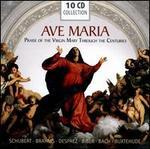 Ave Maria: Praise of the Virgin Through the Centuries
