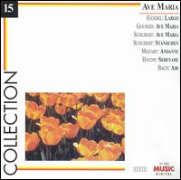 Ave Maria - Andr� Bernard (trumpet); Budapest Strings; Camerata Academica Salzburg; Jean-Louis Gil (organ); Maria Zadori (soprano);...
