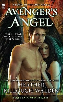 Avenger's Angel: A Novel of the Lost Angels - Killough-Walden, Heather