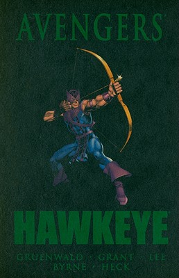 Avengers: Hawkeye - Lee, Stan (Text by), and Gruenwald, Mark (Artist), and Stern, Roger (Text by)