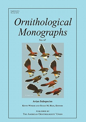 Avian Subspecies - Winker, Kevin, Professor (Editor)