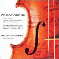 Avison: 12 Concerti Grossi after Geminiani - Avison Ensemble; Pavlo Beznosiuk (violin)
