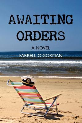 Awaiting Orders - O'Gorman, Farrell