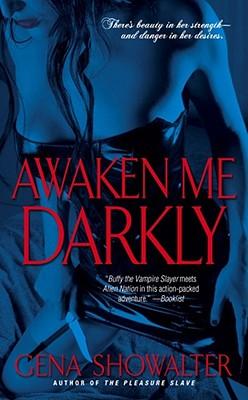 Awaken Me Darkly - Showalter, Gena