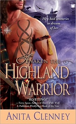 Awaken the Highland Warrior - Clenney, Anita