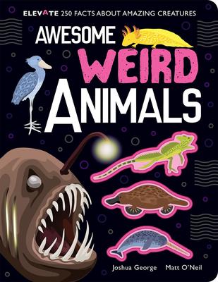 Awesome Weird Animals - George, Joshua