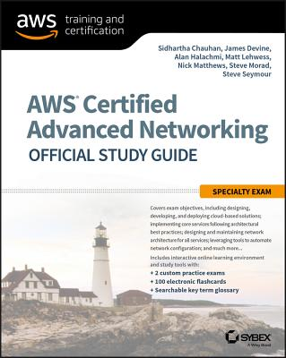 Aws Certified Advanced Networking Official Study Guide: Specialty Exam - Chauhan, Sidhartha, and Halachmi, Alan, and Devine, James