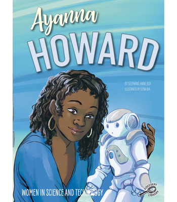 Ayanna Howard - Box, Stephanie Anne