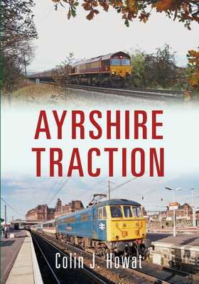Ayrshire Traction - Howat, Colin J