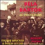 Béla Bartók: 44 Violin Duos; Robert Fuchs: 20 Violin Duos
